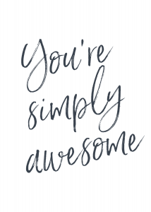 You're Simply Awesome